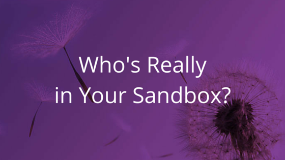Who's really in your sandbox
