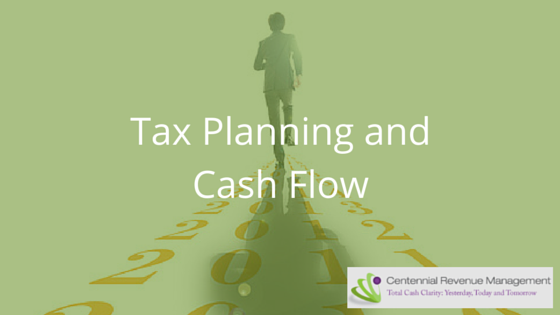 tax planning and cash flow
