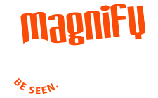 Magnify Signs